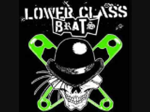 Lower Class Brats - Two In The Heart