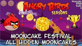 Angry Birds Seasons Mooncake festival - All hidden mooncakes