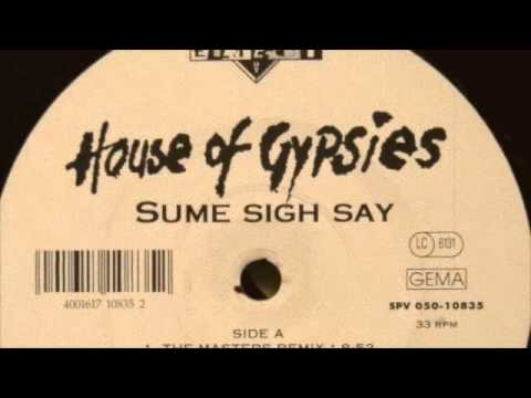 Todd Terry ft House Of Gypsies - Sume Sigh Say (The Masters Mix) 1994