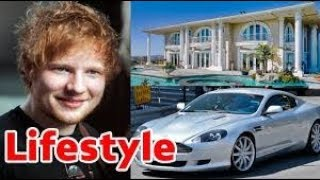 Ed Sheeran | Lifestyle | Girlfriend | Biography | House | Cars | Income and Net Worth