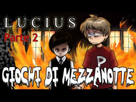 Giochi di Mezzanotte – Lucius (Parte 2 di 5)