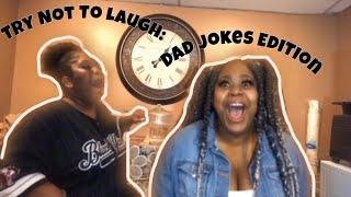 YOU LAUGH, YOU LOSE | DAD JOKES EDITION