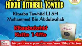 14 Sh Mohammed Waddo Hiikaa Kitaabul Towhiid  Kutta 14
