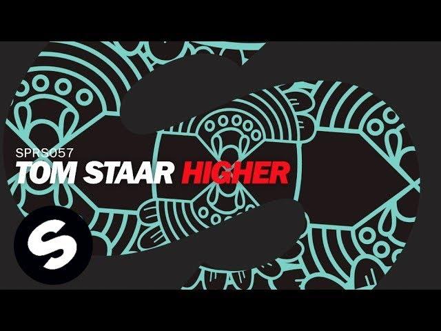 Tom Staar - Higher (Coming Soon)