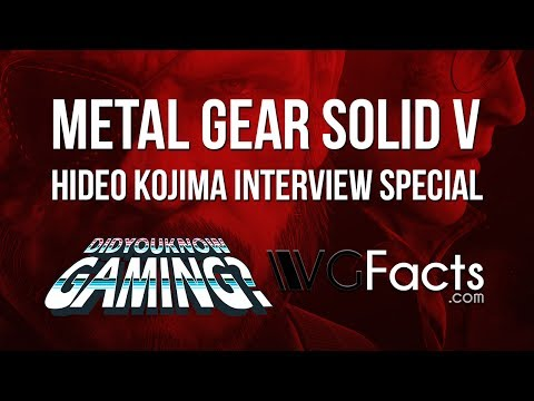 Metal Gear Solid V Hideo Kojima Interview Special - DidYouKnowGaming VGFacts