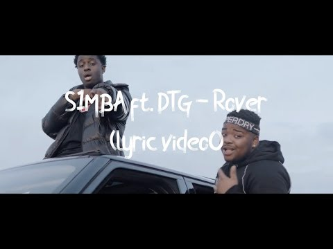 S1mba Ft. Dtg - Rover (lyric Video)