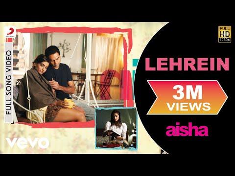 Aisha - Lehrein Video | Sonam Kapoor, Abhay Deol
