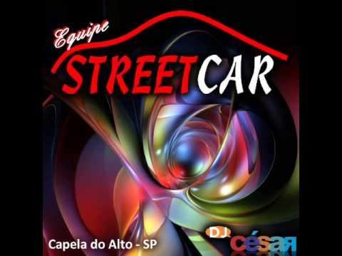 Street Car - Dj César