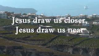 Jesus Close To Thee With Lyrics By; Lyn Alejandrino Hopkins