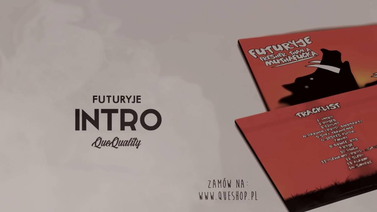 Futuryje - Intro