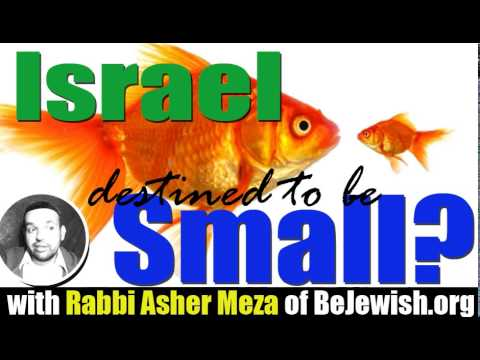 Israel destined to be small?