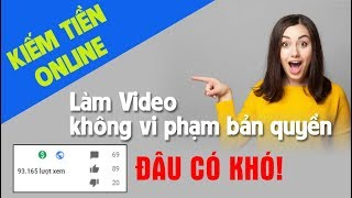 Cách làm video không vi phạm bản quyền | Nguồn video miễn phí khổng lồ đủ mọi chủ đề
