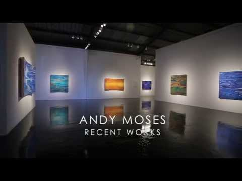 ANDY MOSES RECENT WORKS