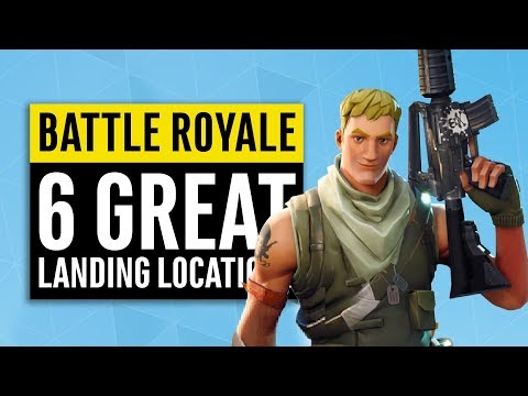Fortnite Battle Royale | 6 Great Landing Locations | Safe Loot Chests