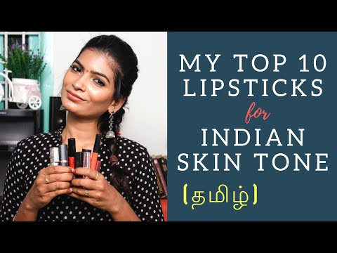 My Top 10 Lipsticks for Indian Skin Tone | 2018