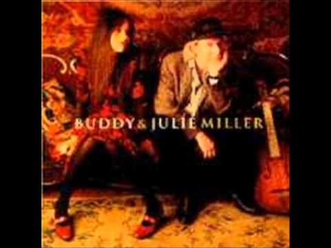 Buddy&Julie Miller - Forever Has Come To An End