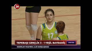 Tepebaşı Gençlik 3 - Yeşilbayramiç 1 TVF Kadınlar 2.Lig