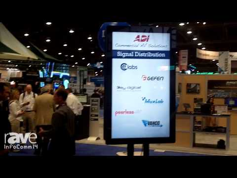 InfoComm 2014: ADI Shows Various Brands it Carries