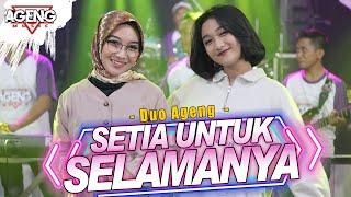 Download lagu SETIA UNTUK SELAMANYA -  DUO AGENG (Indri x Sefti) ft Ageng Music ( Live Music)