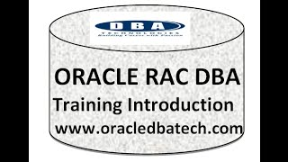 Oracle RAC DBA Training - Introduction