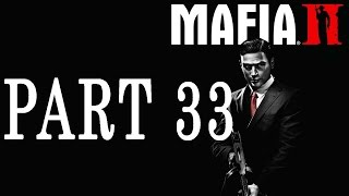 Revogamerz Plays Mafia 2 Part 33 - The Beginning Of The End