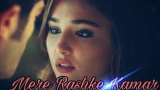download lagu Mere Rashke Kamar   Song  Ft. Hayat gratis