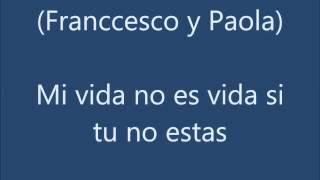 Franccesco Rolex Ft. Paola Rolex - Todo Mi Amor Eres Tu (Con Letra)