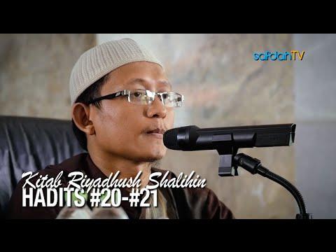 Kajian Kitab Riyadhus Shalihin 9: Hadits #20- #21 - Ustadz Badru Salam, Lc