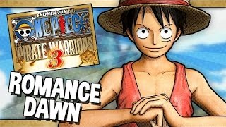 ONE PIECE PIRATE WARIOR 3 PROLOGUE EP 1 ROMANCE DAWN FULL