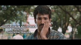 Yagavarayinum Naa Kaakka Official Theatrical Trailer