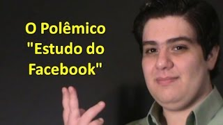 "O Polêmico ""Estudo do Facebook"""