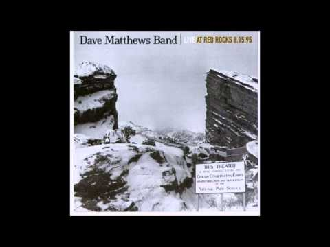 #41 best live version (Weekend On The Rocks) Dave matthews band