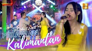 Download lagu Yeni Inka ft Fendik Adella - Perawan Kalimantan ( Live Music)