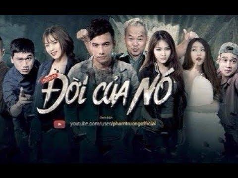 Phạm Trưởng - Đời Của Nó |Tập 5 Full - Phim Hay 2017 [ Phạm Trưởng Official] thumbnail