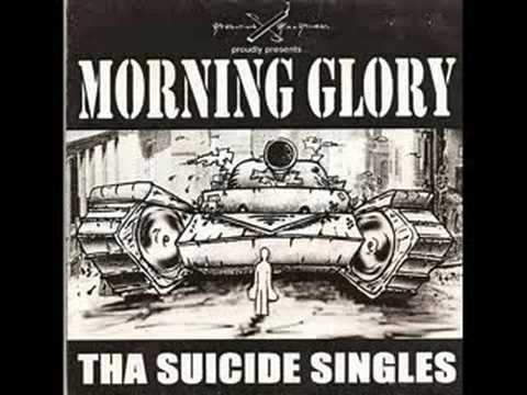 Morning Glory - Our Job Is Ta Die