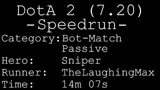 Speedrun: DotA 2 # Bot-Match Passive - Sniper in 14m 07s [World Record]