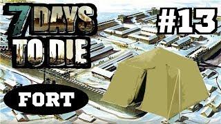 7 Days To Die - Снежный Форт #13 (Женя и Олег)