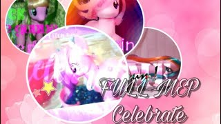 FULL MLP MEP/Celebrate
