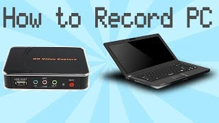 How to Record PC With Agptek HD Video Capture