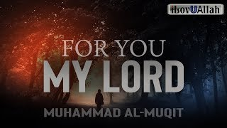 FOR YOU MY LORD – BEAUTIFUL NASHEED