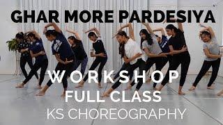 Ghar More Pardesiya Dance   Full Workshop   KS Choreography