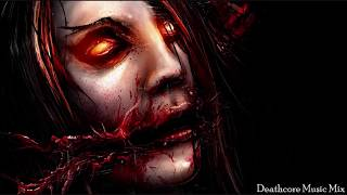 ► 1 Hour Deathcore Music Mix [Alternative Death Metal]