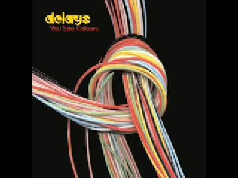 Delays - Sink Like A Stone