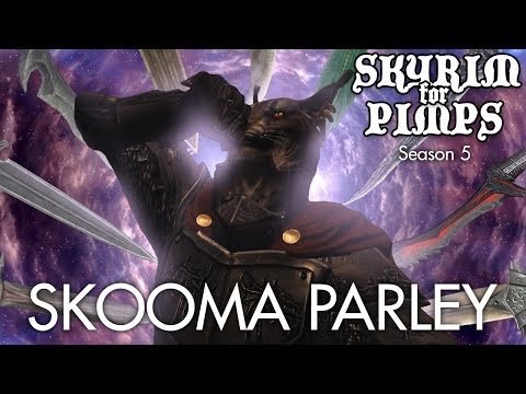 Skyrim For Pimps - Skooma Parley (S5E30) - Walkthrough