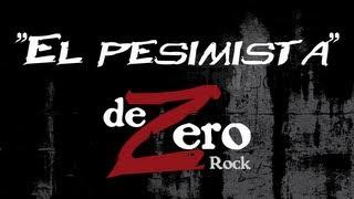 DEZERO ROCK - El pesimista