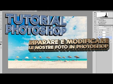 7) Riparare e modificare le nostre foto in Photoshop – Photoshop CS5 – Tutorial Italiano