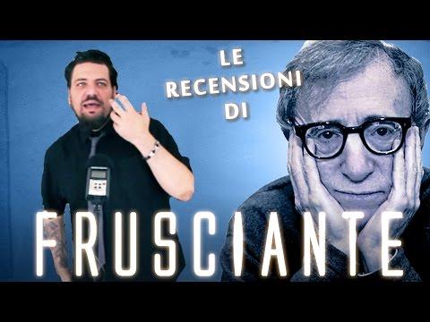 Le Monografie di Frusciante - Woody Allen - parte 1