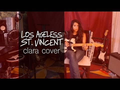 Los Ageless - St. Vincent (Cover by Clara Stegall)