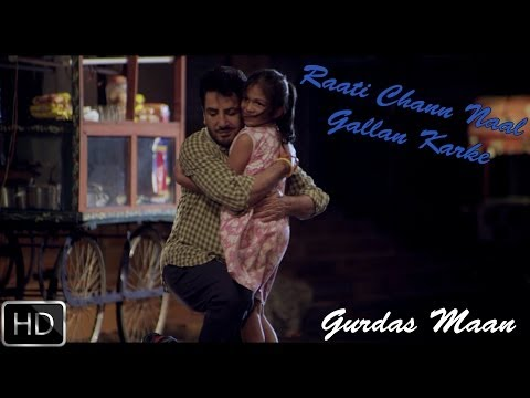Raati Chann Naal Gallan Karkey | Gurdas Maan | Official Music Video video