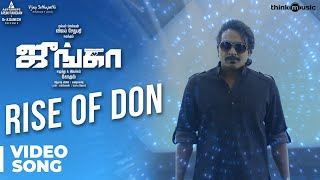 Junga | Rise of Don Video Song